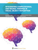 Integrating Computational and Neural Findings in Visual Object Perception