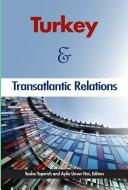 Turkey and Transatlantic Relations