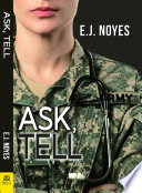 """Ask, Tell"" by E.J. Noyes"