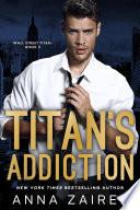 Titan s Addiction