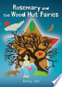Rosemary and the Wood Hut Fairies