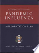 """National Strategy for Pandemic Influenza: Implementation Plan"" by Homeland Security Council (U.S.)"