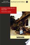 Incidents in the Life of a Slave Girl  EasyRead Comfort Edition