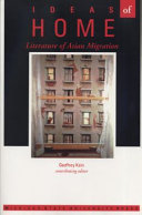 Ideas of home : literature of Asian migration, Geoffrey Kain (Author)