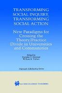 Transforming Social Inquiry  Transforming Social Action