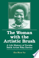 The Woman With The Artistic Brush Life History Of Yoruba Batik Nike Olaniyi Davies