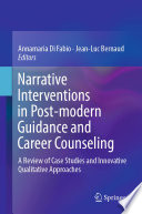 Narrative Interventions In Post Modern Guidance And Career Counseling