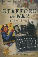Stafford at War 1939 1945