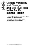 Climate Variability and Change and Sea-level Rise in the Pacific Islands Region