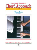 Alfred's Basic Piano: Chord Approach Theory Book 1