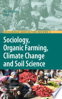 Sociology  Organic Farming  Climate Change and Soil Science Book