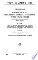 Truth in Lending  1962  Hearings Before a Subcommittee of      87 2 on S 1740     May 8    18  1962