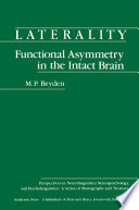 Laterality Functional Asymmetry In The Intact Brain Book PDF