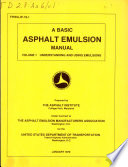 A Basic Asphalt Emulsion Manual: Understanding and using emulsions