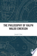 The Philosophy Of Ralph Waldo Emerson