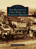 San Francisco's Glen Park and Diamond Heights