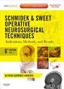 Schmidek and Sweet  Operative Neurosurgical Techniques E Book