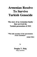 Armenian Resolve to Survive Turkish Genocide Book PDF