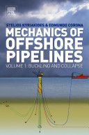 Mechanics of Offshore Pipelines