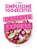 Pdf Simplissime 100 recettes : Desserts express Telecharger
