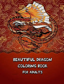 Beautiful Dragon Coloring Book For Adults