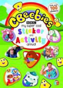 CBeebies: My Super Cool Sticker and Activity Annual