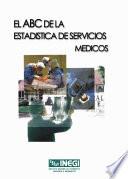El ABC de la estadística de servicios médicos
