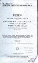 Addressing Unmet Needs in Women's Health