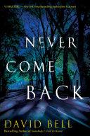 Never Come Back Book