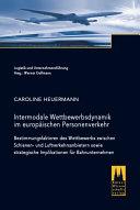 Intermodale Wettbewerbsdynamik im europäischen Personenverkehr