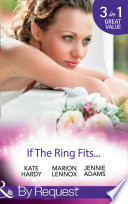 If The Ring Fits     Ballroom to Bride and Groom   A Bride for the Maverick Millionaire   Promoted  Secretary to Bride   Mills   Boon By Request