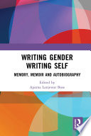 Writing Gender Writing Self
