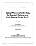 Optical Materials Technology for Energy Efficiency and Solar Energy Conversion III
