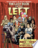 The Last Book on the Left, Stories of Murder and Mayhem from History's Most Notorious Serial Killers by Ben Kissel,Marcus Parks,Henry Zebrowski PDF