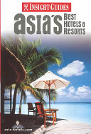 Asia s Best Hotels and Resorts
