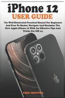 Iphone 12 With Ios 14 User Guide [Pdf/ePub] eBook