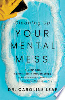 Cleaning Up Your Mental Mess Book