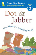 Dot & Jabber and the Mystery of the Missing Stream Pdf/ePub eBook