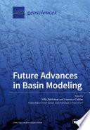 Future Advances in Basin Modeling