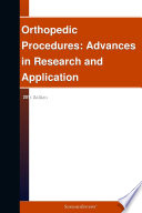 Orthopedic Procedures  Advances in Research and Application  2011 Edition