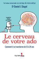 Pdf Le cerveau de votre ado Telecharger