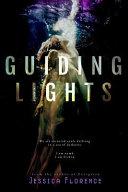 Guiding Lights