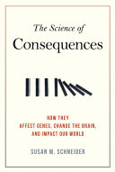 The Science of Consequences