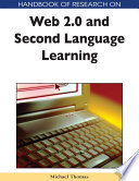 Handbook of Research on Web 2.0 and Second Language Learning