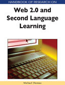 Handbook of Research on Web 2 0 and Second Language Learning