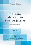 The Boston Medical And Surgical Journal Vol 109