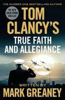 Tom Clancy s True Faith and Allegiance