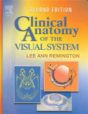 Clinical Anatomy of the Visual System Book