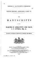 The Manuscripts of the Marquess of Abergavenny  Lord Braye  G  F  Luttrell  Esq    c