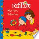 Caillou: Mystery Valentine